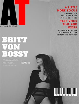 Alwayz Therro - Issue 95 - Britt Von Bossy