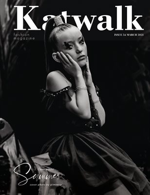 Katwalk Fashion Magazine Issue 34, March 2021.