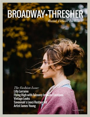 Broadway+Thresher, Issue 2, September/October 2013