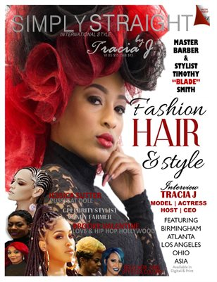 Simply Straight by Tracia J International Style Magazine
