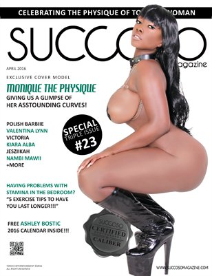 Succoso Magazine Double Issue #23 featuring Cover Model Monique The Physique