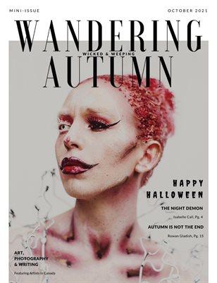 "Wandering Autumn - Halloween Mini Issue ""Wicked & Weeping"""