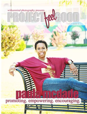 project feel good : september : paula mcdade edition