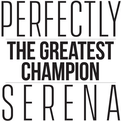 Perfectly Serena