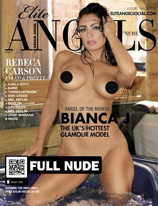 Elite Angels Magazine Issue #3 (NSFW) Bianca J