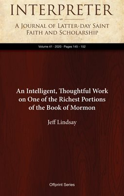 An Intelligent, Thoughtful Work on One of the Richest Portions of the Book of Mormon