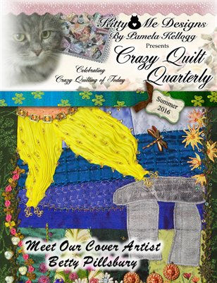 Crazy Quilt Quarterly Magazine Summer 2016