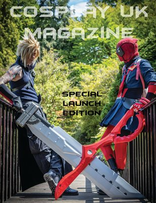 COSPLAY UK AUGUST 2019 LAUNCH ISSUE