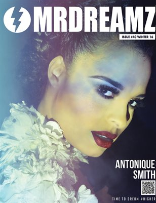 Mr Dreamz magazine Antonique Smith 2016