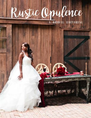 Rustic Opulence - A Bridal Editorial