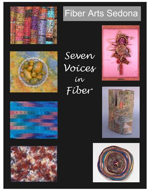 Fiber Arts Sedona - 7 Voices in Fiber