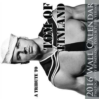 Tribute to Tom of Finland 2016 Wall Calendar