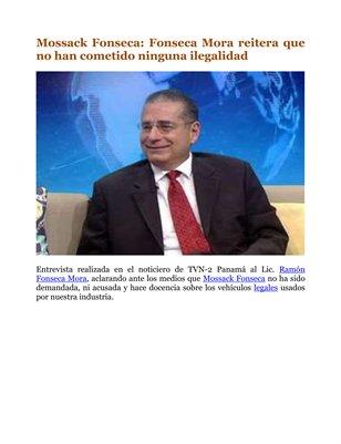 Mossack Fonseca: Fonseca Mora reitera que no han cometido ninguna ilegalidad