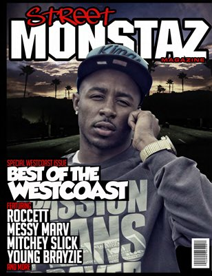 Street Monstaz Magazine -West Coast Edition issue ROCCETT
