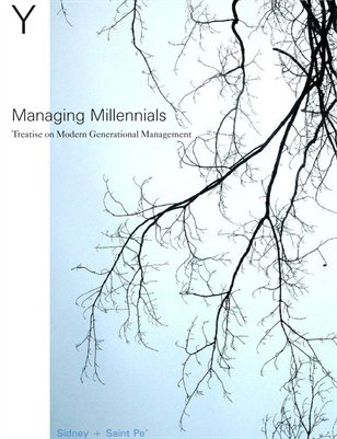 Treatise On Modern Generational Management