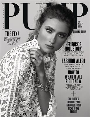 PUMP Magazine - April 2018 - The Black & White Edition Vol. 3