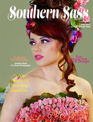 Southern Sass Magazine | Volume #2 Issue Two