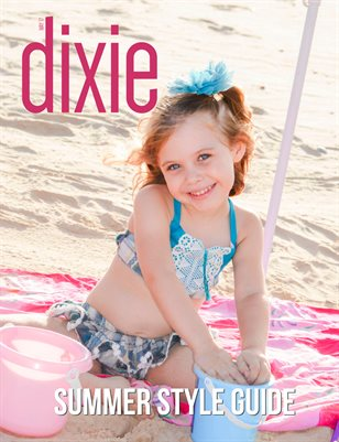 Dixie Magazine - Summer Style Guide 2017