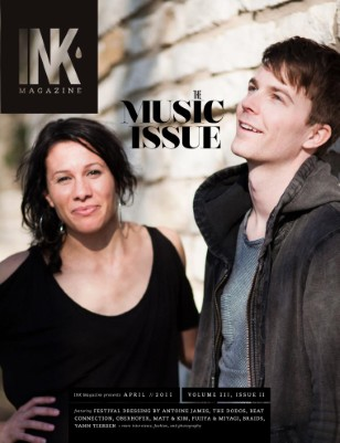 INK Magazine April 2011 // The Music Issue