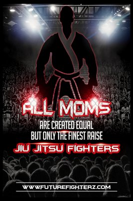 All MOMS are created equal poster - BJJ