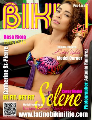 LATINO BIKINI LIFE MAGAZINE - Cover Model Selena - July 2016