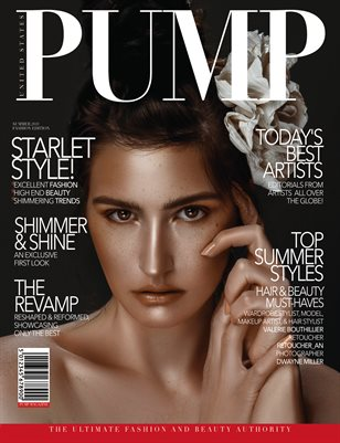 PUMP Magazine - The Summer Edition - Vol.3 - July 2018