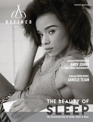 DEFINED MAGAZINE FOURTEENTH EDITION - THE BEAUTY OF SLEEP