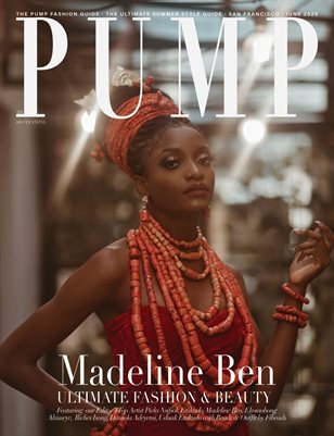 PUMP Magazine | The Ultimate Summer Style Guide | June 2020 | Vol.3