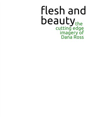 Flesh and Beauty vol. 1 Cutting Edge Photography