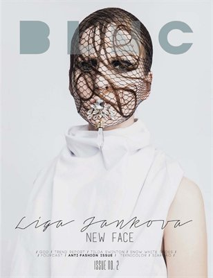 Blnc Magazine: The Anti-Fashion Issue