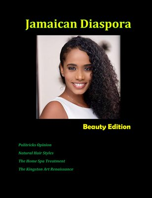 Jamaican Diaspora: Beauty Edition