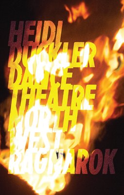 Heidi Duckler Dance Theatre Northwest Presents: Ragnarok