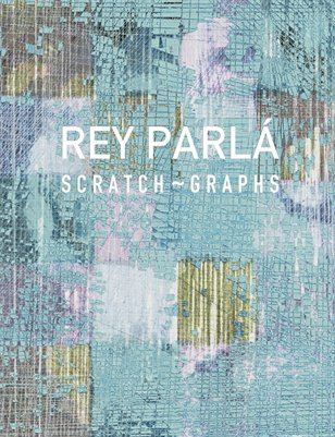 ​SCRATCH ~ GRAPHS.  REY PARLA STUDIO