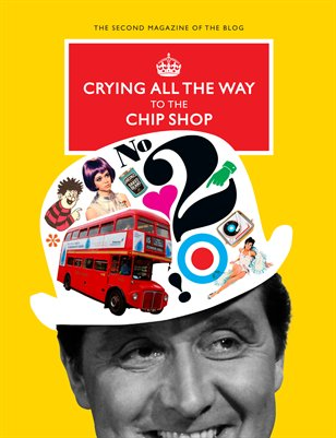 Crying All The Way To The Chip Shop: Issue 2