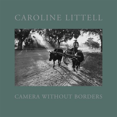 Caroline Littell: Camera Without Borders
