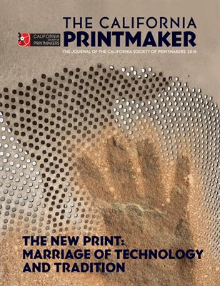 2018 California Society of Printmakers Journal, Marriage of Technology and Tradition