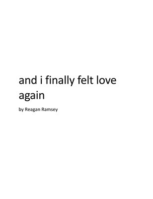 and i finally felt love again