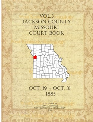 Vol.3 1885 Jackson County, Missouri Court Book