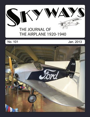 Skyways #101 - January 2013