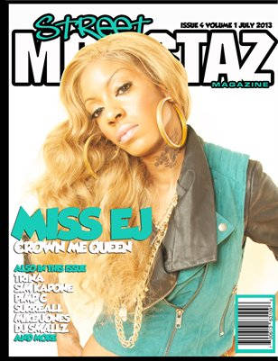 "Street Monstaz Magazine  issue # 4 - EJ "" Crown Me UK Queen"""