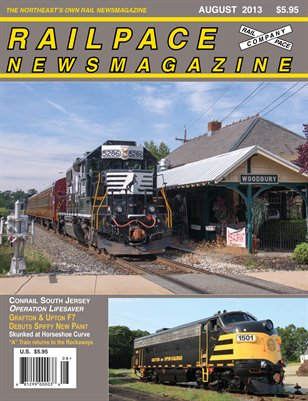 August 2013 Railpace Newsmagazine