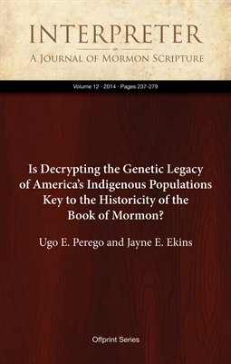 Is Decrypting the Genetic Legacy of America's Indigenous Populations Key to the Historicity of the Book of Mormon?