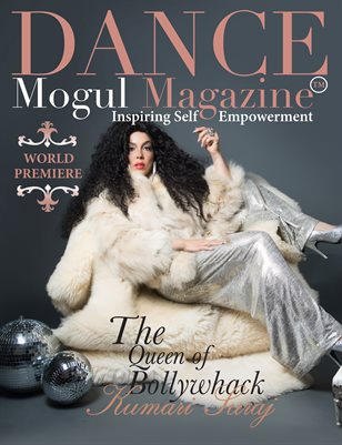 Dance Mogul Magazine featuring Kumari Suraj