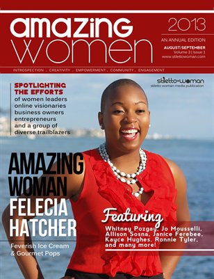 Annual Guidebook: Stiletto Woman Presents 2013 Amazing Women of the Year