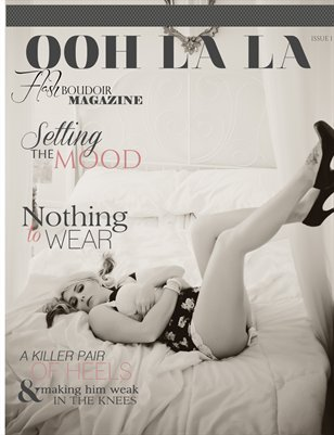 Ooh La La Magazine by Flash Boudoir (Issue 1) 2015