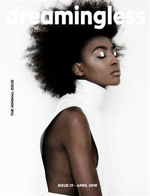 DREAMINGLESS MAGAZINE - THE MINIMAL ISSUE - ISSUE 21.2