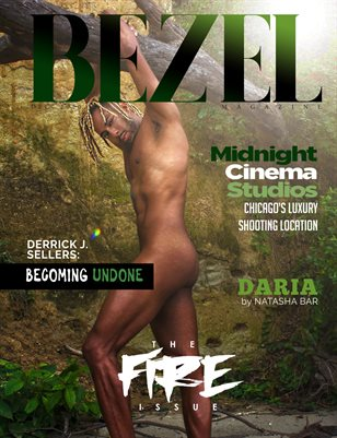 Bezel Magazine; The FIRE Issue