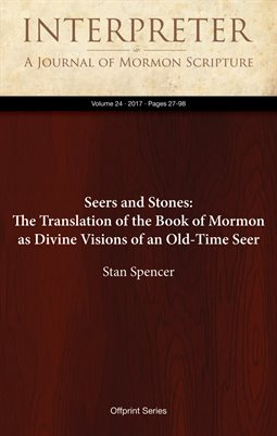 Seers and Stones: The Translation of the Book of Mormon as Divine Visions of an Old-Time Seer