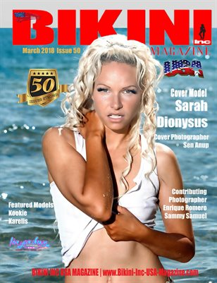 BIKINI INC USA MAGAZINE - Cover Model Sarah Dionysus - March 2018