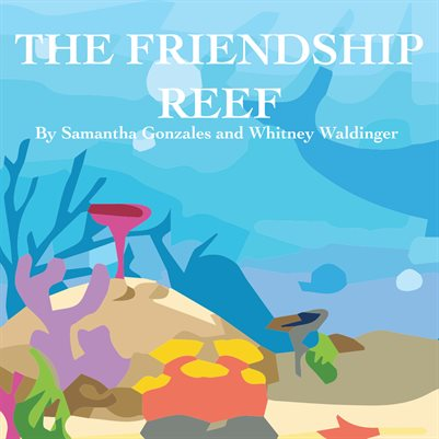 The Friendship Reef